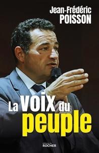 Jean-Frédéric Poisson - La voix du peuple.