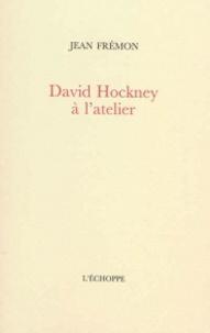 Jean Frémon - David Hockney à l'atelier.