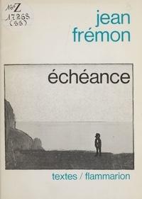 Jean Frémon - Échéance.