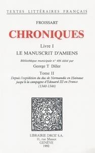 Jean Froissart - Chroniques - Livre I, Le Manuscrit d'Amiens Tome 2.