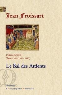 Chroniques - Tome 18, Le Bal des Ardents (1391-1393).pdf