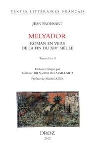 Jean Froissart - Melyador - Roman en vers de la fin du XIVe siècle, 2 volumes.
