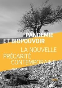 Jean Furtos - Pandémie et biopouvoir - La nouvelle précarité contemporaine.
