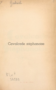 Jean Gabriel et  Diaz - Cavalcade stéphanoise.