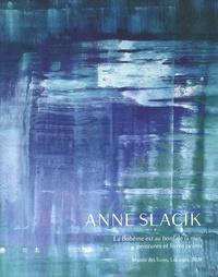 Jean-Gabriel Cosculluela et Anne Slacik - Anne Slacik - La Bohème est au bord de la mer, peintures et livres peints.