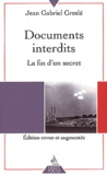 Jean-Gabriel Greslé - Documents interdits - La fin d'un secret.