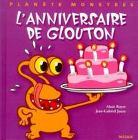 Jean-Gabriel Jauze et Alain Royer - L'anniversaire de Glouton.