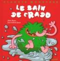 Jean-Gabriel Jauze et Alain Royer - Le bain de Crado.