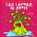 Jean-Gabriel Jauze et Alain Royer - Les larmes de Sniff.
