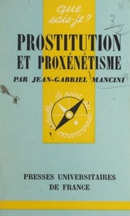 Jean-Gabriel Mancini et Paul Angoulvent - Prostitution et proxénétisme.