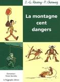Jean-Gabriel Ravary et Pierre Charmoz - La montagne cent dangers.