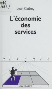 Jean Gadrey - L'économie des services.