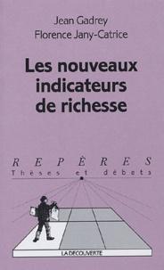 Les nouveaux indicateurs de richesse - Jean Gadrey |