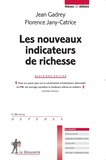 Jean Gadrey et Florence Jany-Catrice - Les nouveaux indicateurs de richesse.