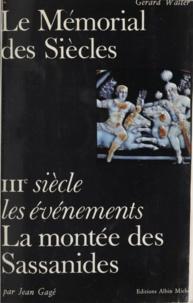 Jean Gagé et Gérard Walter - La montée des Sassanides et l'heure de Palmyre.