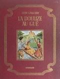 Jean Gaillard - La Doulize au gué.