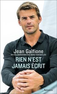 Jean Galfione - Rien n'est jamais écrit.