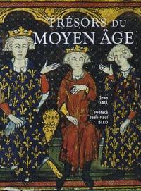 Jean Gall - Trésors du Moyen Age.