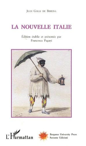 Jean Galli de Bibiena - La nouvelle Italie.