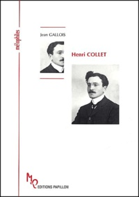 Jean Gallois - Henri Collet ou L'Espagne impérieuse.