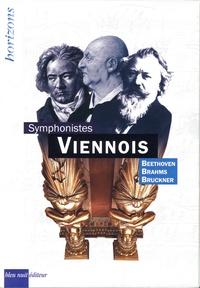 Jean Gallois et Patrick Favre-Tissot-Bonvoisin - Symphonistes viennois - Coffret en 3 volumes : Anton Bruckner ; Johannes Brahms ; Ludwig van Beethoven. Avec 3 cartes inédites.