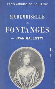 Jean Gallotti - Mademoiselle de Fontanges.