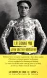 Jean Galtier-Boissière - La bonne vie.