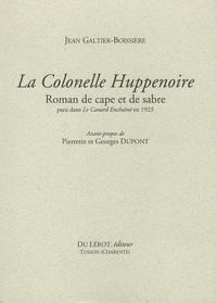 Jean Galtier-Boissière - La Colonelle Huppenoire.