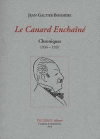 Jean Galtier-Boissière - Le Canard Enchaîné - Chroniques 1934-1937.