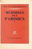 Jean Galtier-Boissière - Mémoires d'un Parisien (1).