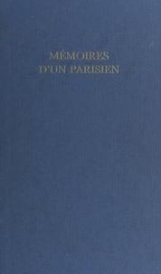 Jean Galtier-Boissière - Mémoires d'un Parisien.