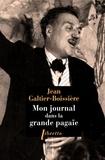 Jean Galtier-Boissière - Mon journal dans la grande pagaïe - 1946-1950.