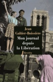 Jean Galtier-Boissière - Mon journal depuis la Libération - 1944-1945.