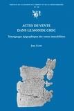 Jean Game - Actes de vente dans le monde grec - Témoignages épigraphiques des ventes immobilières.