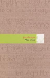 Jean Ganiayre - Aller simple.