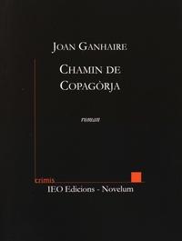 Jean Ganiayre - Chamin de Copagorja.