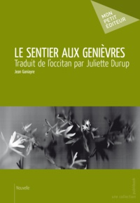 Jean Ganiayre - Le sentier aux genièvres.