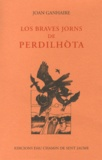 Jean Ganiayre - Los braves jorns de Perdilhota - Edition en occitan.
