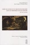 Jean Garapon et Christian Zonza - L'Idée de justice et le discours judiciaire dans les Mémoires d'Ancien Régime (XVIe-XIXe siècles).