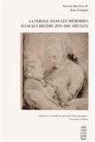 Jean Garapon - La Parole dans les Mémoires d'Ancien Régime (XVIe-XIXe siècles).
