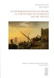 Jean Garapon - Les mémorialistes d'Ancien Régime à la découverte de l'étranger (XVIe-XIXe siècles).