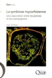 La symbiose mycorhizienne- Une association entre les plantes et les champignons - Jean Garbaye   Showmesound.org