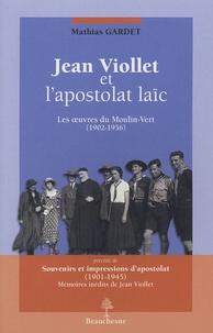 Openwetlab.it Jean Viollet et l'apostolat laïc - Les oeuvres du Moulin-Vert, précédé de