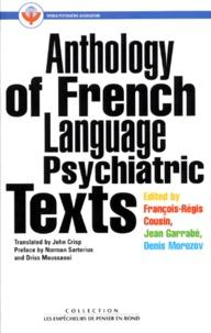 Jean Garrabé et François-Régis Cousin - Anthology of French language psychiatric texts.