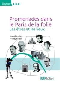 Birrascarampola.it Promenades dans le Paris de la folie - Les êtres et les lieux Image