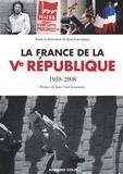Jean Garrigues - La France de la Ve République - 1958-2008.