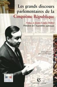 Jean Garrigues - Les grands discours parlementaires de la Cinquième République.