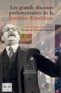 Jean Garrigues - Les grands discours parlementaires de la Troisième République.