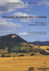Jean Gasco et François Leyge - Hommes et passé des Causses - Hommage à Georges Costantini.