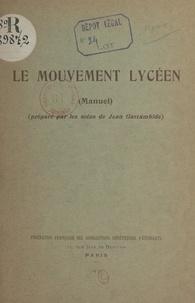Jean Gastambide et A. Coueslant - Le mouvement lycéen (manuel).